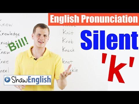 English Pronunciation: Silent 'k'
