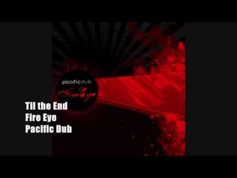 Pacific Dub - Till The End