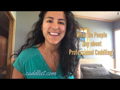 Cuddlist LIVE: What Does the World Think of Professional Cuddling?