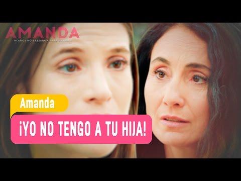 Amanda - ¡Yo no tengo a tu hija! - Mejores Momentos / Capítulo 109