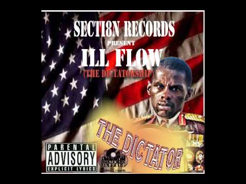ILL FLOW THE DICTATOR FREESTYLE