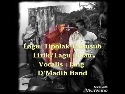 Bidayuh song: Tipolak timusub (D'MadiH Band)