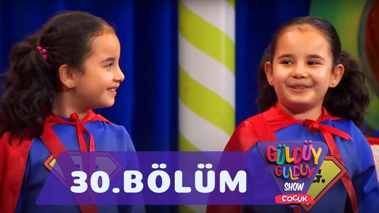Güldüy Güldüy Show Çocuk 30.Bölüm (Tek Parça Full HD)