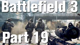 Battlefield 3 Walkthrough Part 19 - Fear No Evil