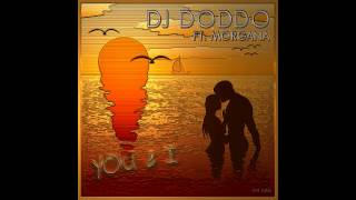 Dj Doddo Feat. Morgana - You And I (Radio Edit)Eder ItaloDance 2013