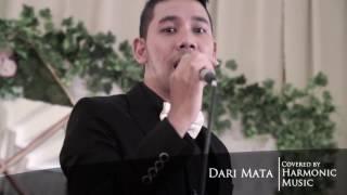 Download lagu Dari Mata ( Cover ) - Harmonic Music Bandung