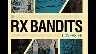 Rx Bandits - Surf Wax America