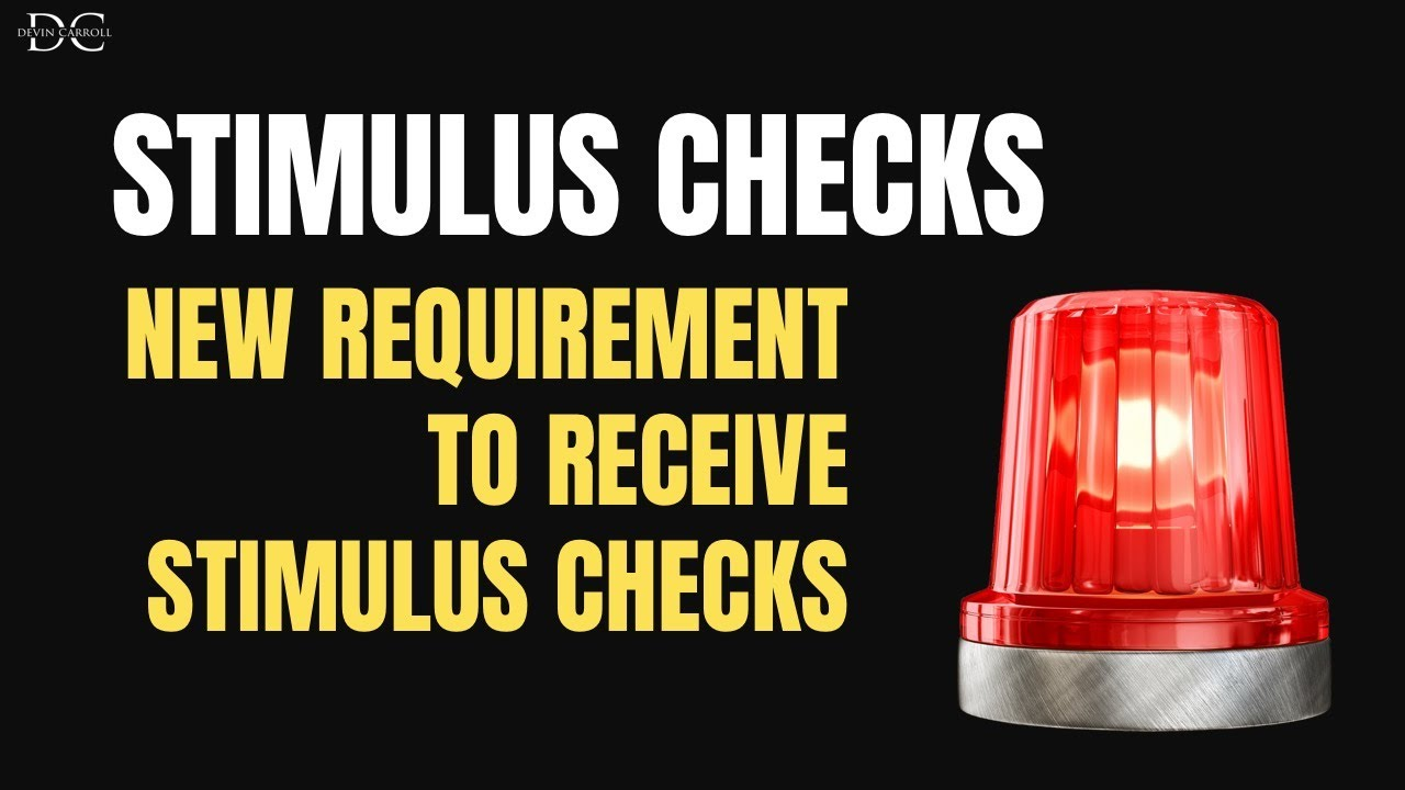 New Requirement To Receive Stimulus Check