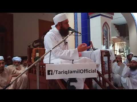 Latest bayan of molana Tariq Jameel 2 september 2017