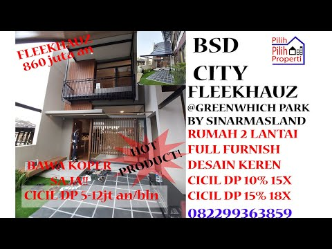 Tour Rumah Fleekhauz BSD CITY Full Furnish cicil DP 5 jt an per bulan Tinggal bawa koper