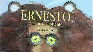 Ernesto el león hambriento/Cuentos para niños