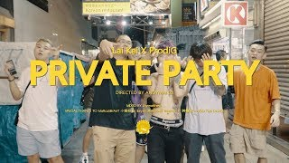 Lai Kei X ProdiG - Private Party (Dir. by andyman21)