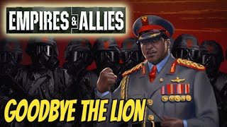 Empires & Allies part #9 - GoodBye Mr. The Lion (E&A Gameplay)