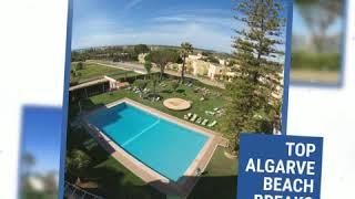 Top Self Catering Algarve Beach Break | Best  Holiday Destination