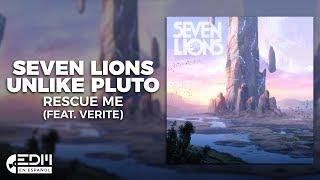 Lyrics Seven Lions Unlike Pluto Rescue Me Letra En Español