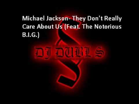 Michael Jackson - They Don't Really Care About Us (Remix) (Feat. B.I.G)