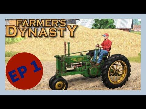 FARMER'S DYNASTY SEASON 1 - EPISODE 1: THE BASICS |
