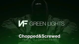NF- Green Lights (Chopped &Screwed) remix dj dkrockwell