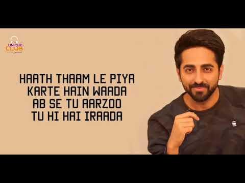 Nazm Nazm Ft. Ayushmann Khurrana - Bareilly Ki Barfi (Lyrics) | Arko