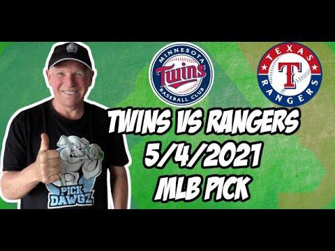 Minnesota Twins vs Texas Rangers 5/4/21 MLB Pick and Prediction MLB Tips Betting Pick