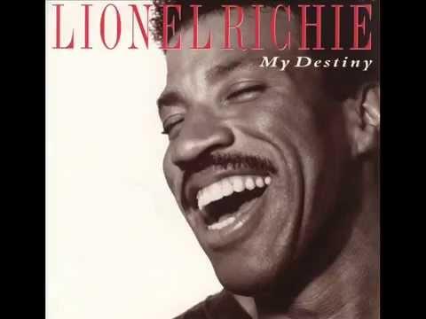 Lionel Richie - You Are My Destiny