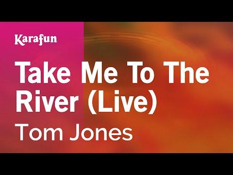 Karaoke Take Me To The River (Live) - Tom Jones *