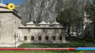 Sultan II. Bayezid Külliyesi Camii Medrese İmaret Tabhane Amasya