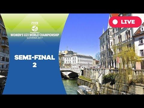Semi final 2 - 2017 FIVB Women's  U23 World Championship