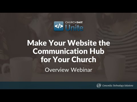 Make Your Website the Communication Hub for Your Church with Church360° Unite