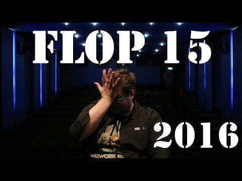 FLOP 15  - Die schlechtesten Filme des Jahres 2016 - Christian Koch