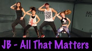 ALL THAT MATTERS - Justin Bieber Dance | Choreography by @MattSteffanina (@DanceMillennium Hip Hop)