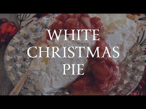 White Christmas Pie.White Christmas Pie Youtube