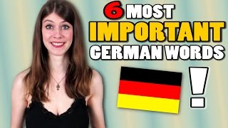 6 MOST IMPORTANT German Words