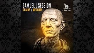 Samuel L Session - Mercury (Original Mix) [ALLEANZA]