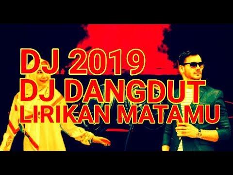 dj-dangdut-lirikan-matamu-||-lagu-dj-dangdut-remix-terbaru-2019