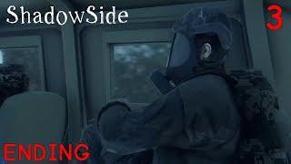 Ending - ShadowSide Playthrough Gameplay Part3
