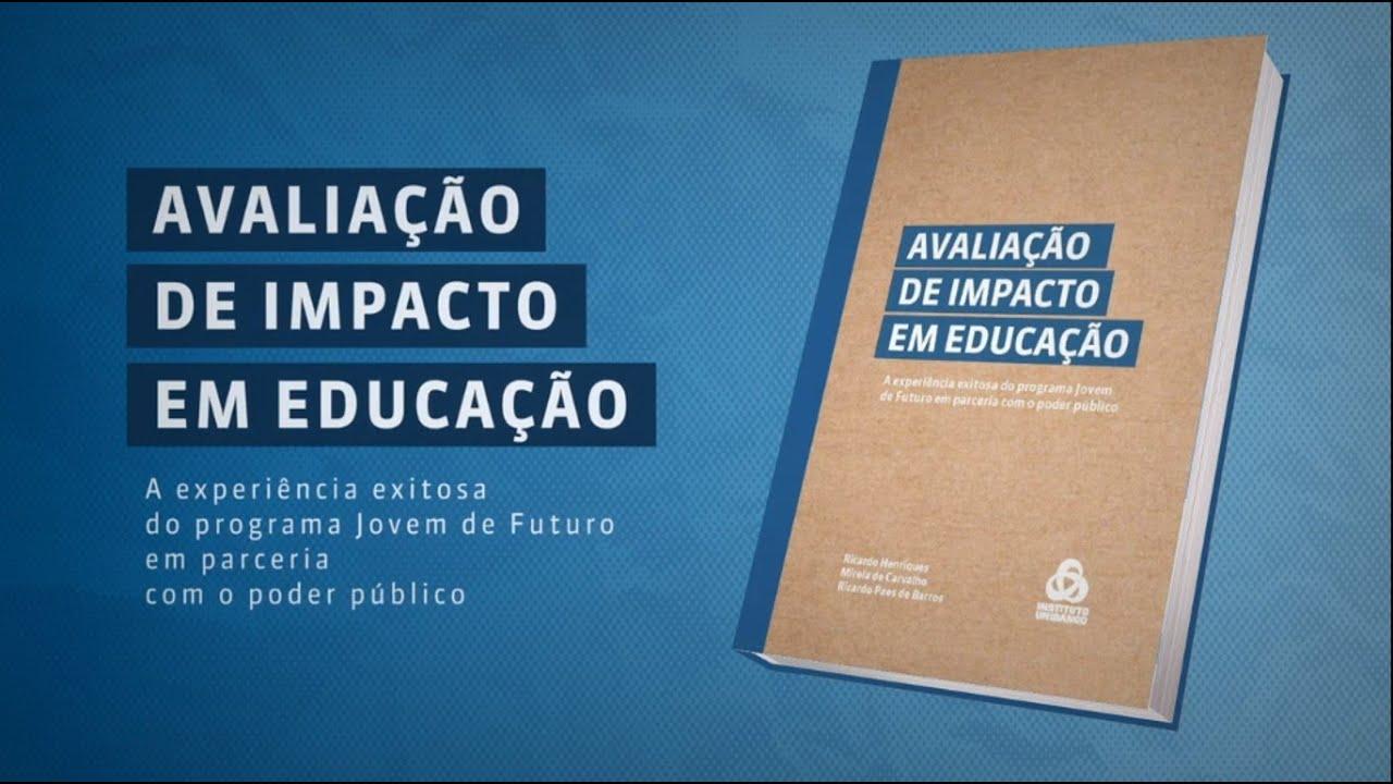 Livro Avaliação de Impacto em Educação: A experiência