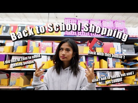 BACK TO SCHOOL SHOPPING...BUT AT 2AM