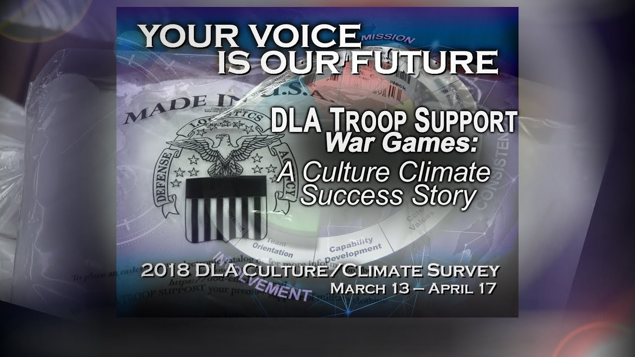 DLA Troop Support War Games: A Culture Climate Success Story