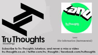 Lanu - Dis-Information - Instrumental - Tru Thoughts Jukebox