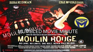 Mumbled Movie Minute - Moulin Rouge