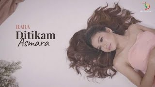 Download lagu Rara LIDA - Ditikam Asmara (Lyrics)