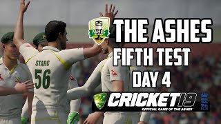 THE ASHES - Fifth Test - Day 4 (Cricket 19)