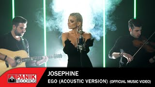 Josephine - Εγώ (Acoustic Version) - Official Music Video
