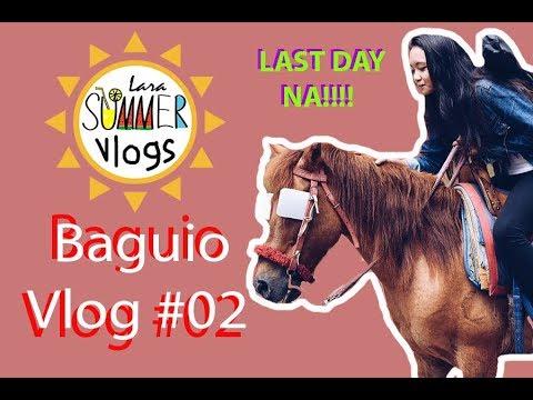 Baguio Vlog #02