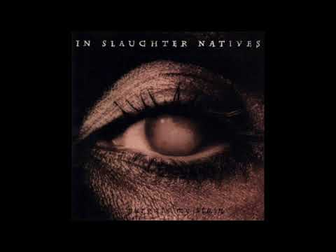 In Slaughter Natives ‎– Purgate My Stain (Full Album - 1996)