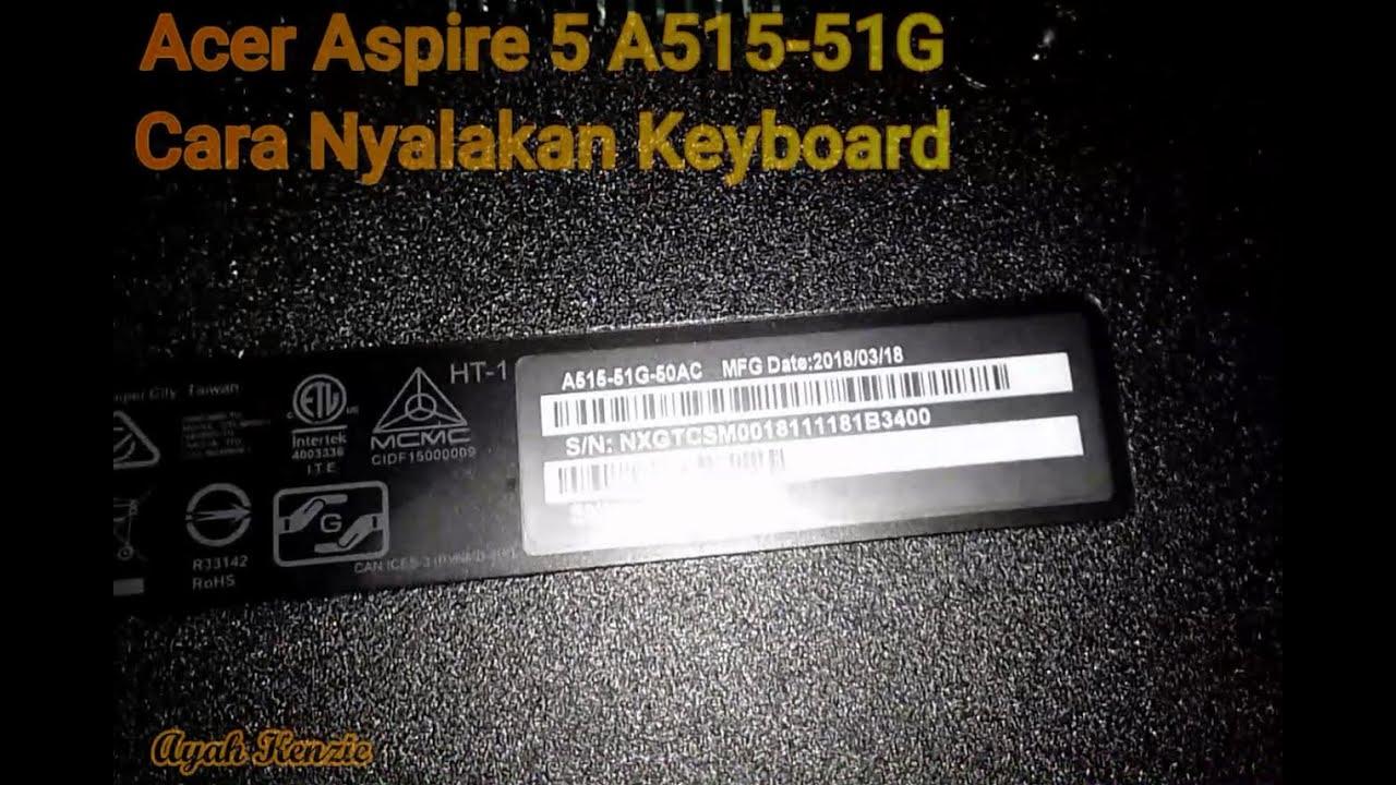 cara menghidupkan lampu keyboard acer 5