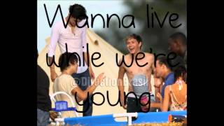 Live while we're young lyrics One direction (HQ) & Free Download. Mp3