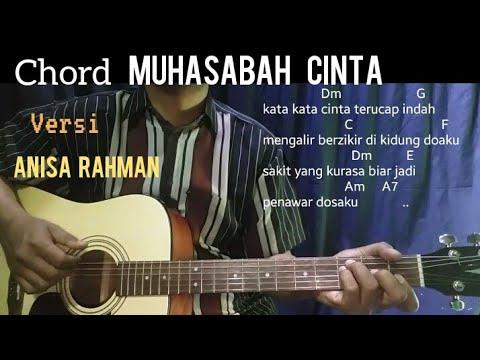 Chord Muhasabah Cinta Anisa Rahman Kunci Gitar Youtube
