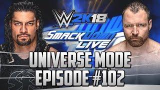 """Back Together Again"" | #102 | ""WWE 2k18 Universe Mode"""